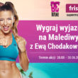 Metamorfoza z Ewą Chodakowską na rajskich Malediwach ? konkurs Frisco.pl i BeRAW
